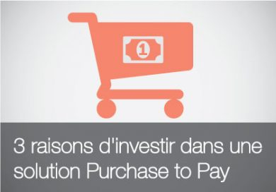 Solution Purchase to Pay : 3 raisons d'investir